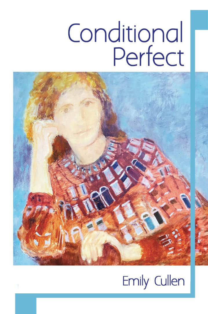 Conditional Perfect Poetry Book by Emily Cullen published by Doire Press